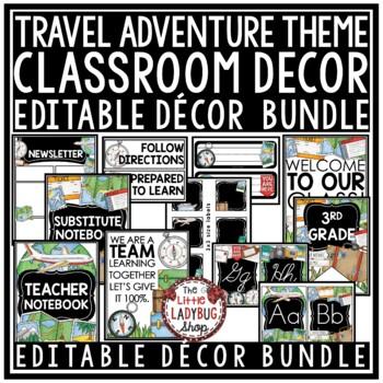 Travel Theme Classroom Decor EDITABLE World Adventure Classroom Decor
