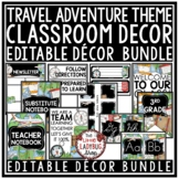 Travel Theme Classroom Decor EDITABLE: Adventure Travel Classroom Theme