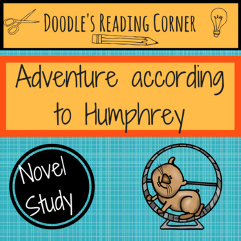 Adventure According to Humphrey Comprehension Questions and Lesson Plans