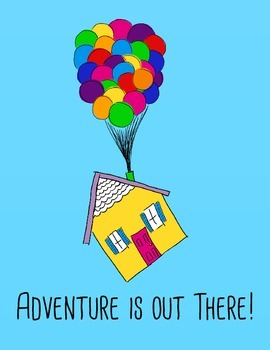 Adventure is Out There Printable
