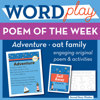 Adventure - oat Word Family Poem of the Week