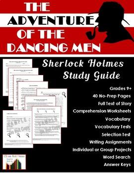 Sherlock Holmes: Adventure of the Dancing Men Study Guide (38 Pg., An. Keys, $8)