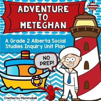 Adventure to Meteghan - An Alberta Grade 2 Social Studies