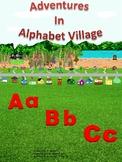 Adventures In Alphabet Village Complete Book A-Z