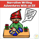 Adventures With an Elf Narrative Writing Christmas