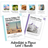 Adventures in France Unit Study: 5 Week Bundle + Cookbook!