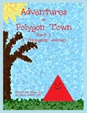 Adventures in Polygon Town Part 1 A Triangular Journey