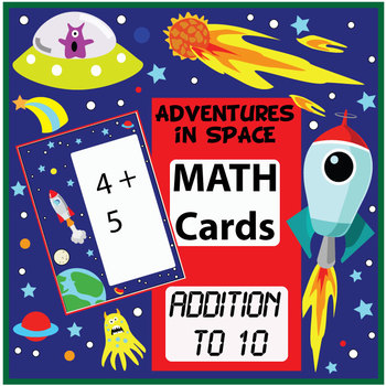 Adventures in Space - Additions to 10 Math Flashcards