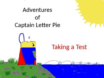 Adventures of Captain Letter Pie - Test taking