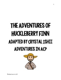 Adventures of Huckleberry Finn Adapted