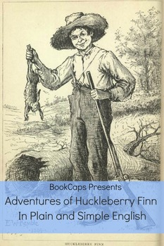 Adventures of Huckleberry Finn In Plain and Simple English