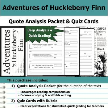 Adventures of Huckleberry Finn - Quote Analysis & Reading Quizzes
