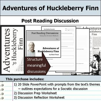Adventures of Huckleberry Finn - Socratic Method - Post Reading Discussions