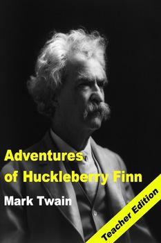 Adventures of Huckleberry Finn: Teacher Lesson Plans and Study Guide