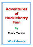 """Adventures of Huckleberry Finn"" worksheets"