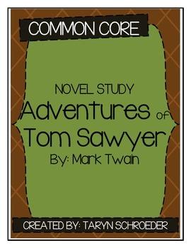 Adventures of Tom Sawyer Novel Study