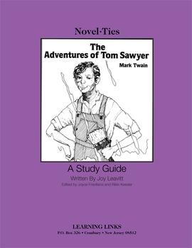 Adventures of Tom Sawyer - Novel-Ties Study Guide