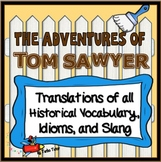 Adventures of Tom Sawyer: Vocabulary, Idioms, and Slang Translations