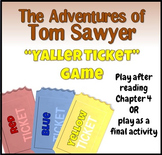 "Adventures of Tom Sawyer: ""Yaller Ticket"" Game"