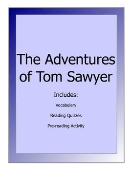 Adventures of Tom Sawyer - novel lesson packet(reading quizzes, vocab, activity)