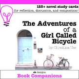 Adventures of a Girl Called Bicycle Discussion Cards Novel Study Writing Prompts