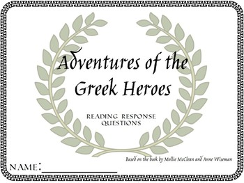 Adventures of the Greek Heroes: Reading Response Questions