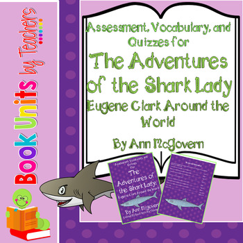 Adventures of the Shark Lady: Eugenie Clark Around the World Assessments