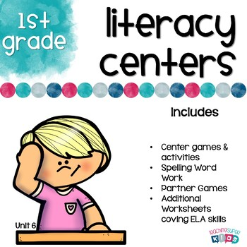 First Grade Literacy Centers Unit 6