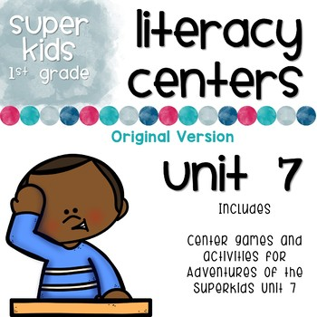 First Grade Literacy Centers Unit 7