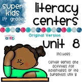 First Grade Literacy Centers Unit 8