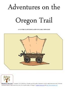 Adventures on the Oregon Trail Simulation Activity
