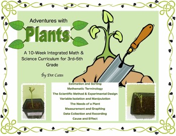 Adventures with Plants! 10-Week Common Core Math & Science Curriculum (Gr. 3-6)