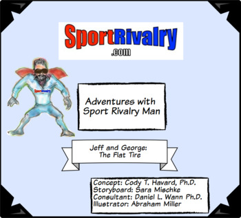 Adventures with Sport Rivalry Man