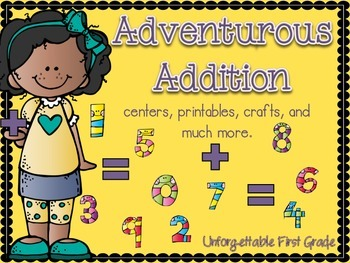 Adventurous Addition {Math Centers, Printables, and Crafts}