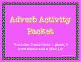 Adverb Activity Packet