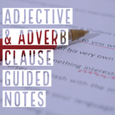 Adverb & Adjective Phrase Guided Notes