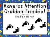 Adverb Attention Grabber Freebie!