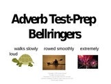Adverb Bellringer Test Prep Powerpoint