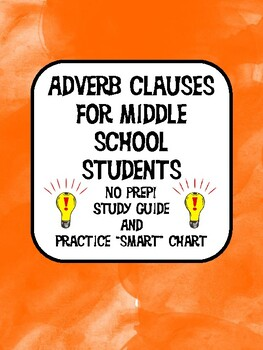 Adverb Clauses for Middle School Students by Dianne Watson