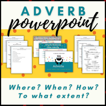 Adverb Presentation and Fill-in-the-Blank Student Notes