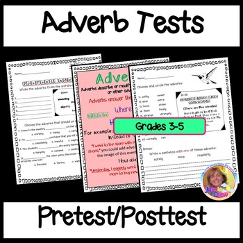 Adverb Pretest, Posttest and Teaching Poster