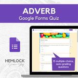Adverb Quiz in Google Forms
