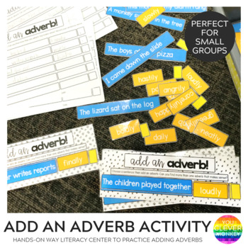 Adverb Sentence Building Activity