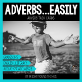 Adverb Task Cards - Adverbs...Easily!