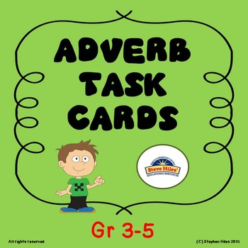 Adverb Task Cards: Grades 3-5