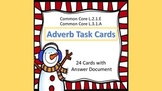 Adverb Task Cards- Winter Theme  L.2.1.E & L.3.1.A