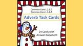 Adverb Task Cards- Winter Theme  L.2.1.E & L.3.1.A