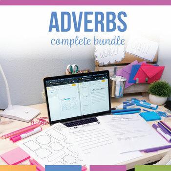 Adverb Bundle: presentation, worksheets, grammar stations, editable lesson plan