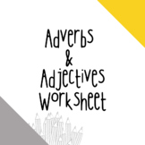 Adverb and Adjectives Worksheet
