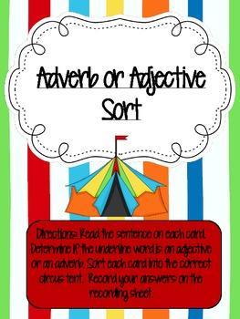 Adverb or Adjective? Sorting Center Circus Theme